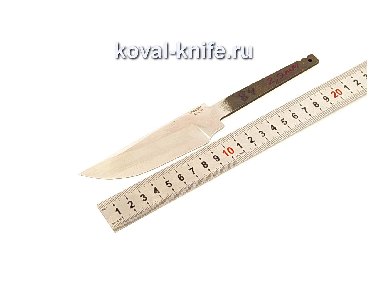 Клинок для ножа из кованой 95Х18 N84